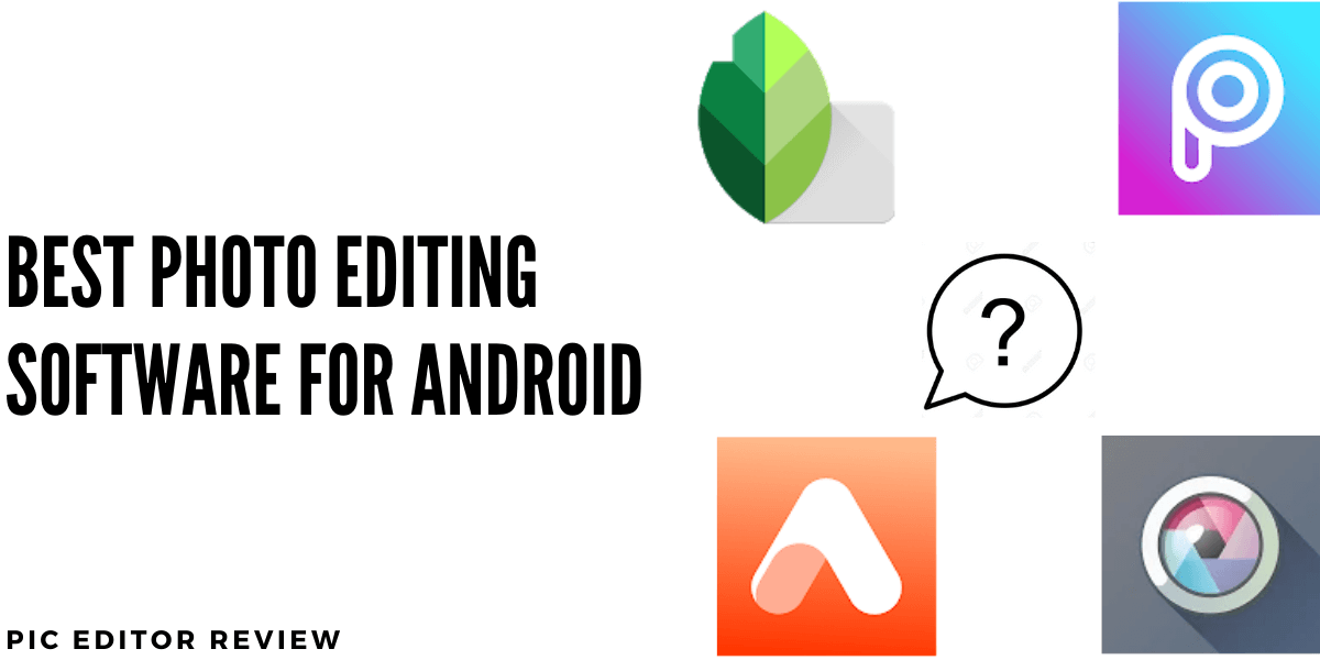 best photo editing software for android