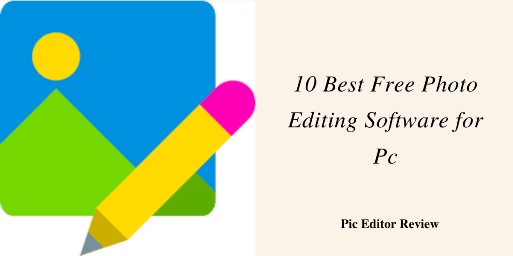 best free photo editing software for free
