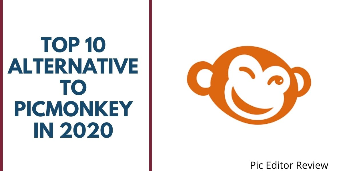 Top 10 Alternative to Picmonkey in 2020
