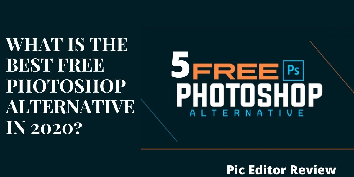 What is the best Free photoshop alternative in 2020