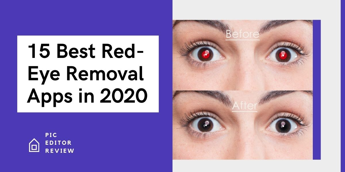 15 Best Red-Eye Removal Apps in 2020