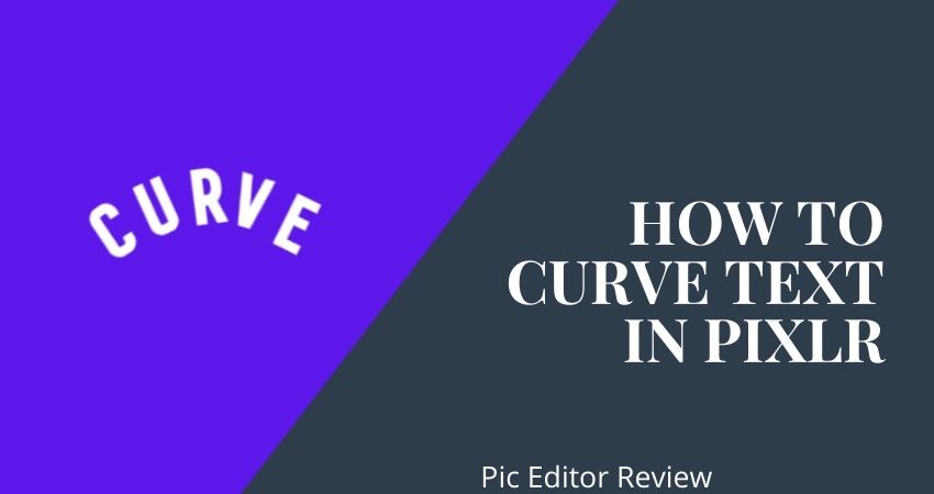 How to Curve Text in Pixlr