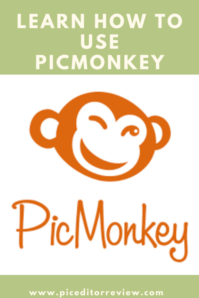 Pinterest Pin_ Learn How to Use Picmonkey