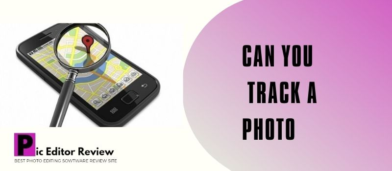 Can you track a photo