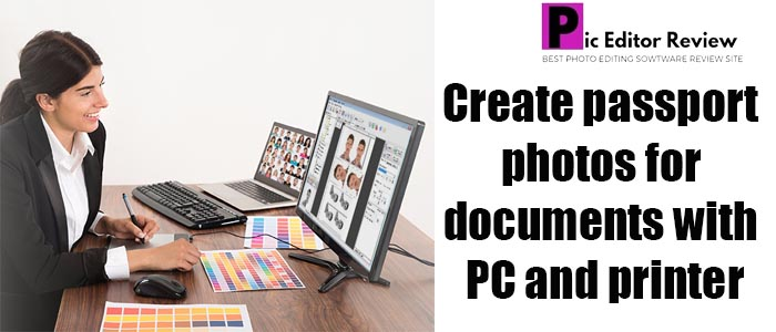 Create passport photos for documents with PC and printer