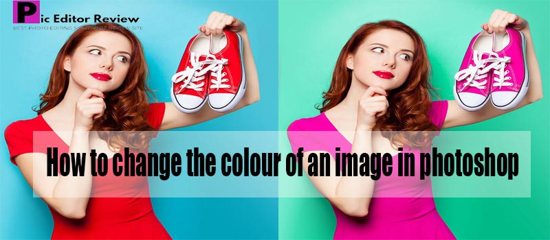 How to change the colour of an image in photoshop