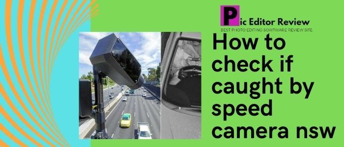 How to check if caught by speed camera nsw