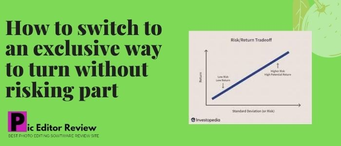 How to switch to an exclusive way to turn without risking part