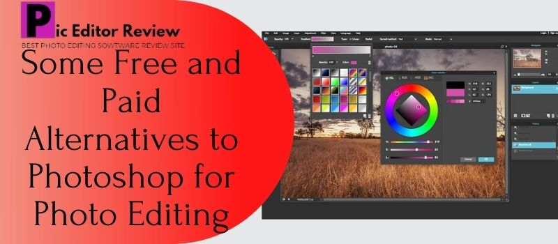 Some Free and Paid Alternatives to Photoshop for Photo Editing