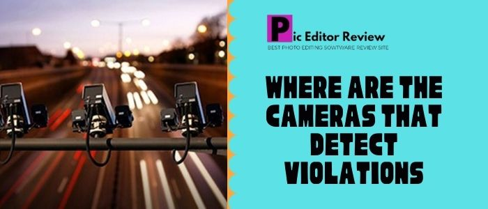 Where are the cameras that detect violations